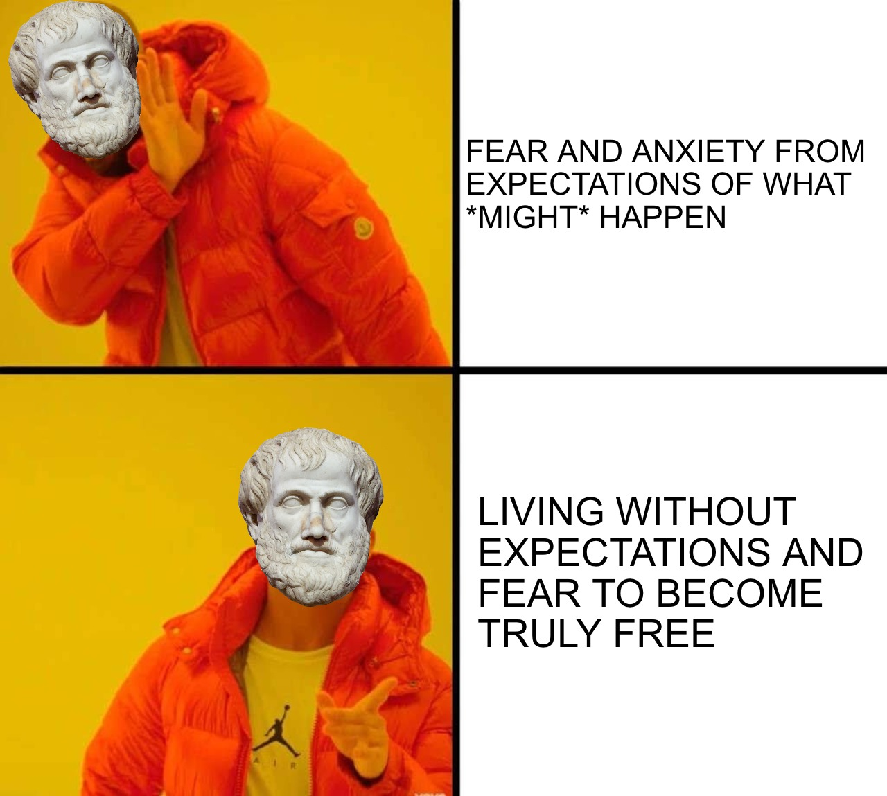 Overcome Fear Aristotle Drake Meme